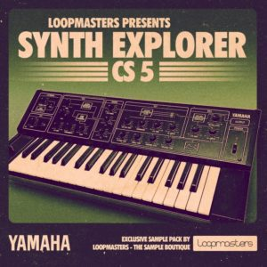The New Loopmasters Synth Explorer Release Features Sounds Of The