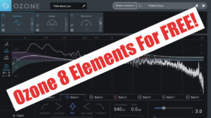 iZotope Ozone 8 Elements For FREE With A Purchase At Plugin