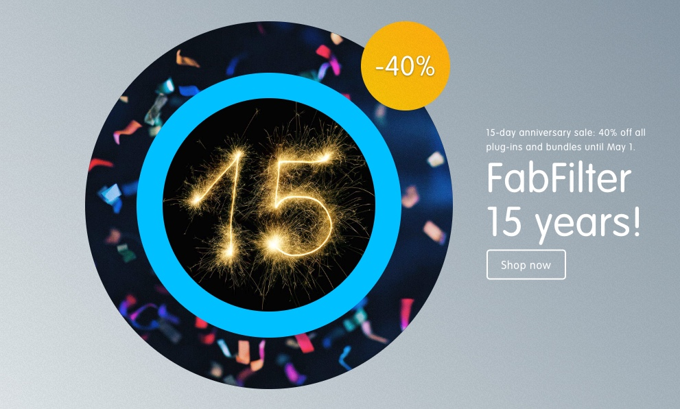 FabFilter 15th Anniversary Sale