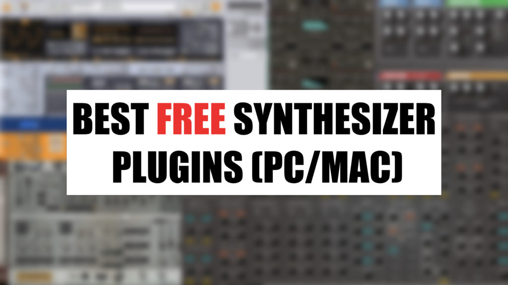 best free synthesizer plugins