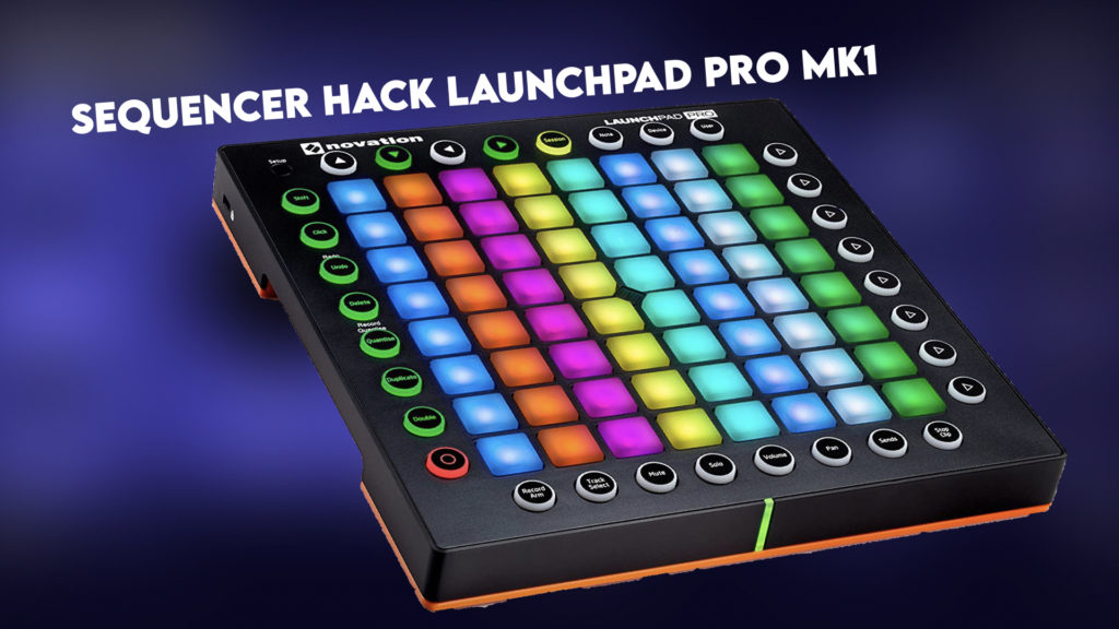 Launchpad Pro Mk1 Sequncer