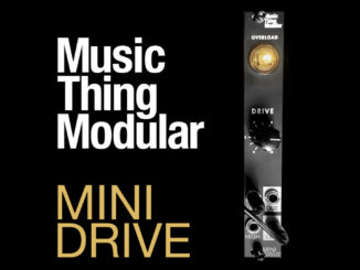 Music Thing Modular Mini Drive